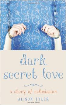 Cover of Alison Tyler's Dark Secret Love