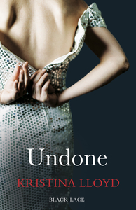 Cover of Kristina Lloyd's Undone