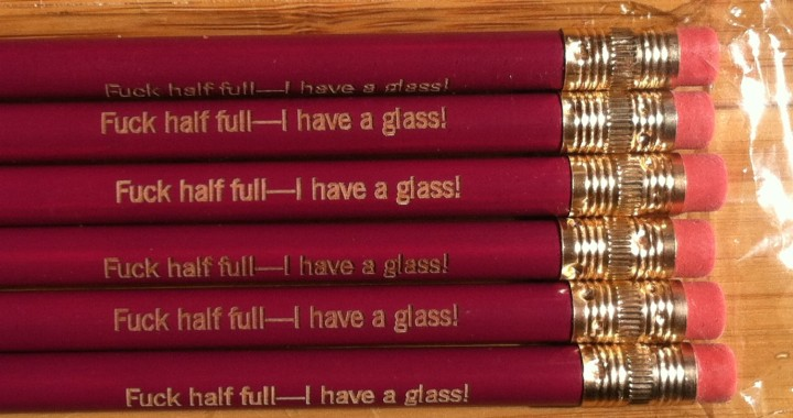 My personal optimist motto pencils, a gift from Alison Tyler