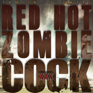"""Red Hot Zombie Cock"" KMQ's cover by Big Daddy Caraway"