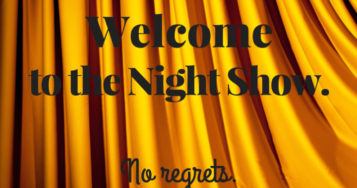 "Image for ""The Lucky One"" curtains with ""Welcome to the Night Show. No regrets."""