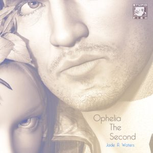 Cover for Ophelia the Second by Dayv Caraway
