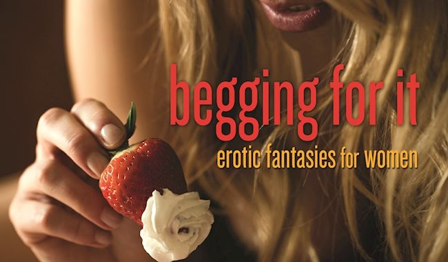Cover of Rachel Kramer Bussel's Begging for It Anthology