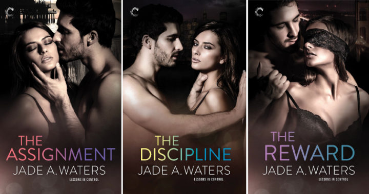 All three covers of Jade A. Waters's Lessons in Control series!