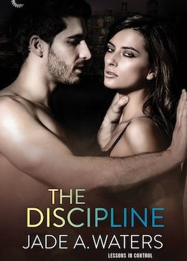 Official cover of The Discipline by Jade A Waters
